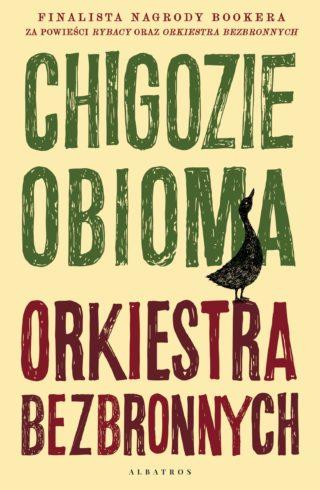 Orkiestra bezbronnych Chigozie Obioma