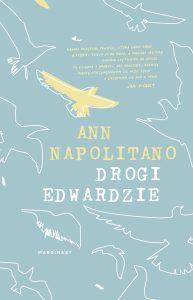Drogi Edwardzie Ann Napolitano