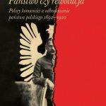 """""""Państwo czy rewolucja. Polscy komuniści a odbudowanie państwa polskiego 1892-1920"""""""