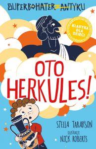 Oto Herkules! Stella Tarakson