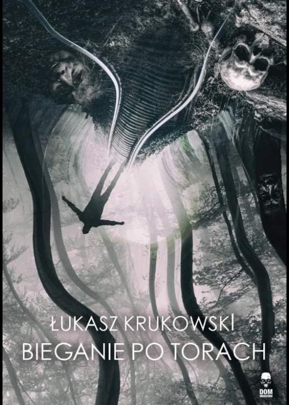 Bieganie po torach Łukasz Krukowski