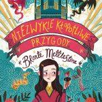 """""""Niezwykle kłopotliwe przygody Bronte Mettlestone"""""""