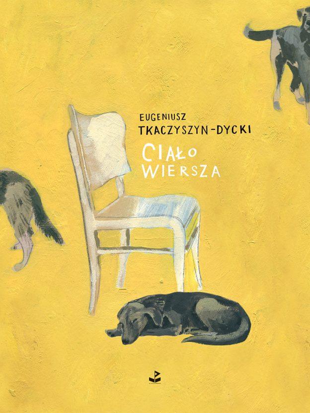 Eugeniusz Takczyszyn-Dycki, Ciało wiersza