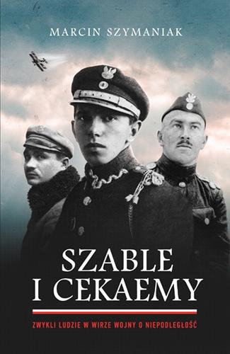 Marcin Szymaniak, Szable i cekaemy