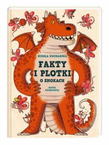 Nikola Kucharska Fakty i plotki o smokach