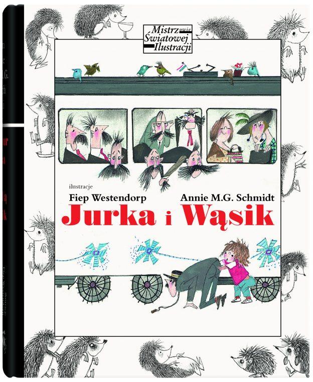Jurka i Wąsik Annie M.G. Schmidt