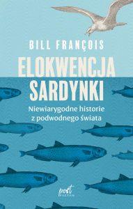 Bill François Elokwencja sardynki