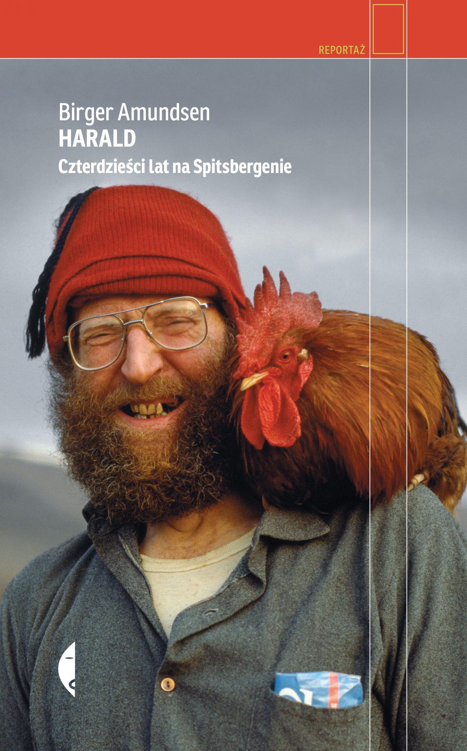 Harald. Czterdzieści lat na Spitsbergenie Birger Amundsen