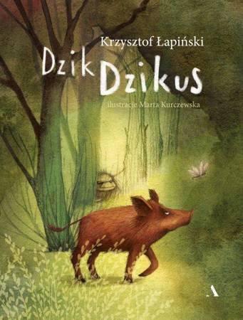 Dzik Dzikus Krzysztof Łapiński