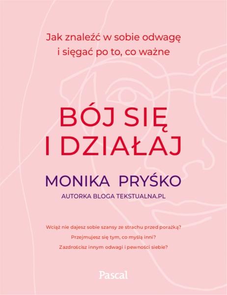 Monika Pryśko Bój się i działaj