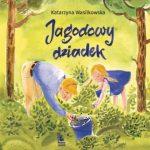 """""""Jagodowy dziadek"""""""