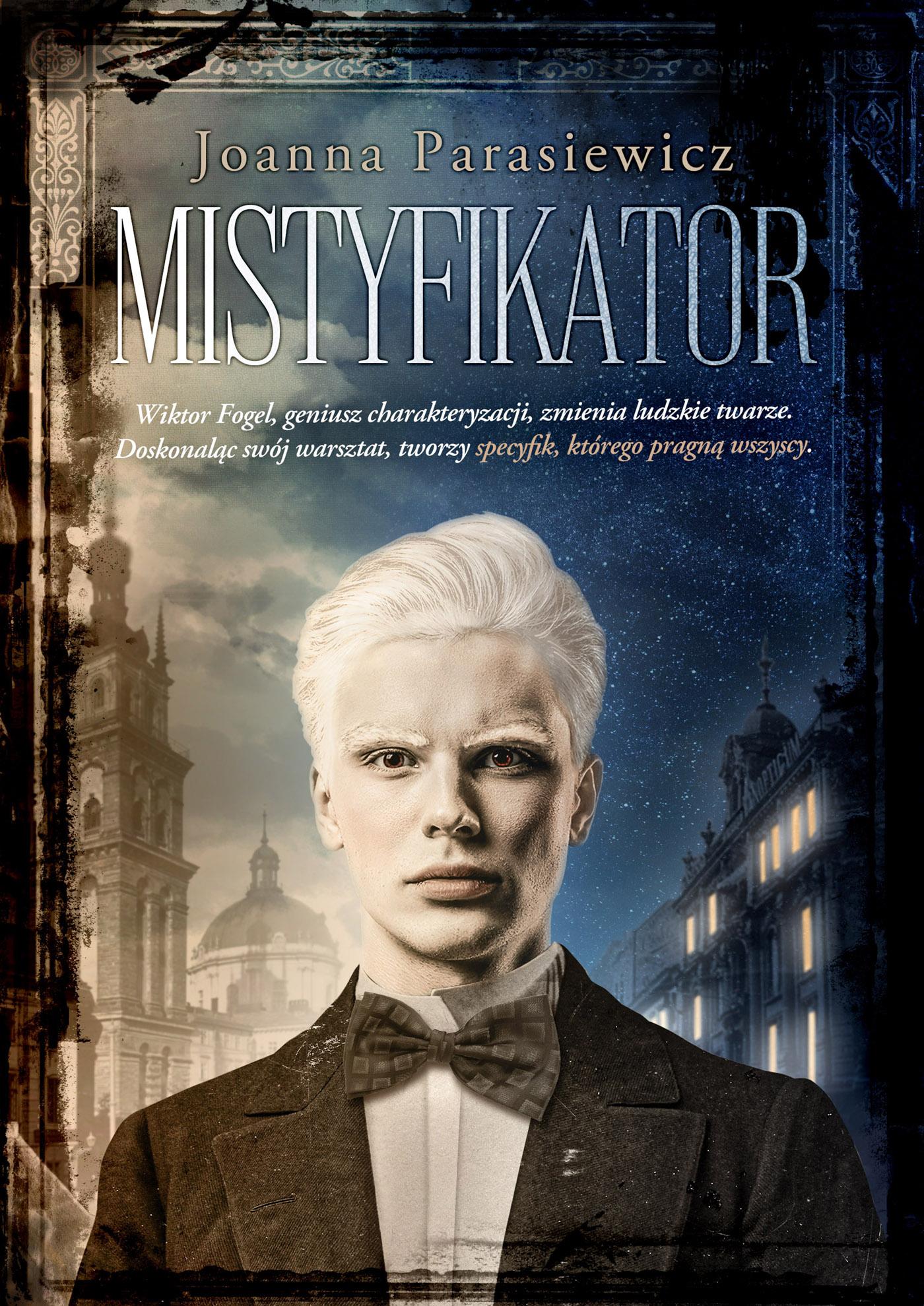 Mistyfikator Joanna Parasiewicz