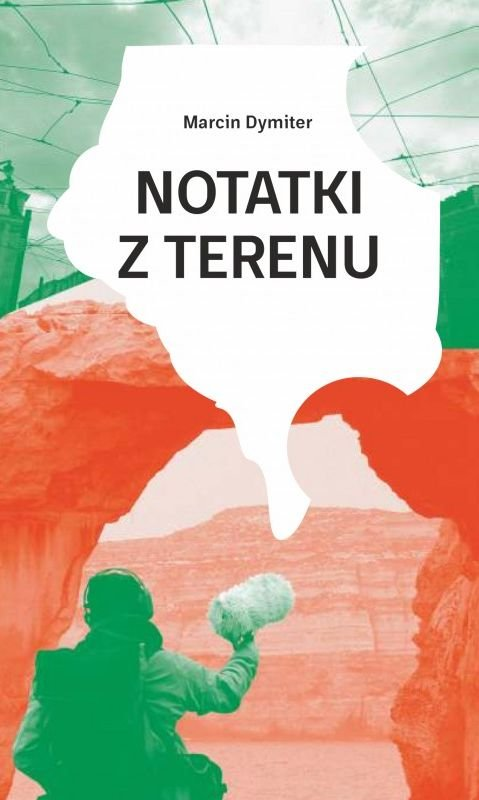 Notatki z terenu Marcin Dymiter