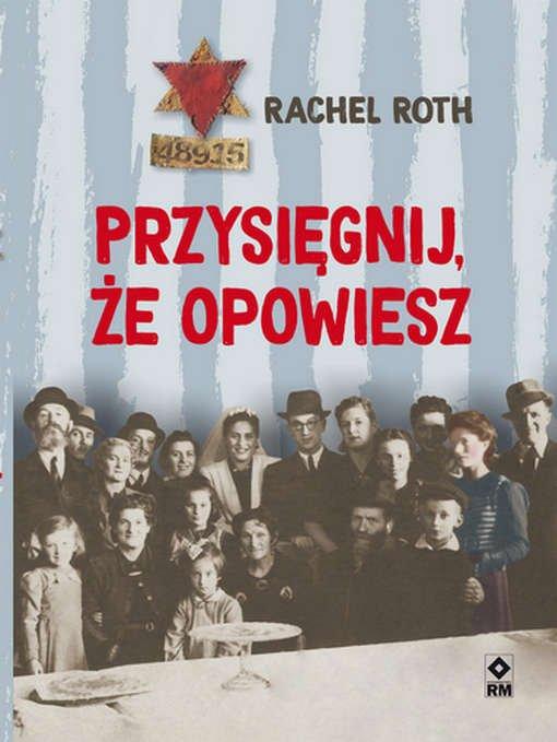 Rachel Roth Przysięgnij, że opowiesz
