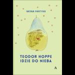 """""""Teodor Hoppe idzie do nieba"""""""