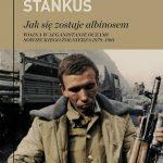 """""""Jak się zostaje albinosem. Wojna w Afganistanie oczami sowieckiego żołnierza 1979-1981"""