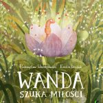 """""""Wanda szuka miłości"""""""