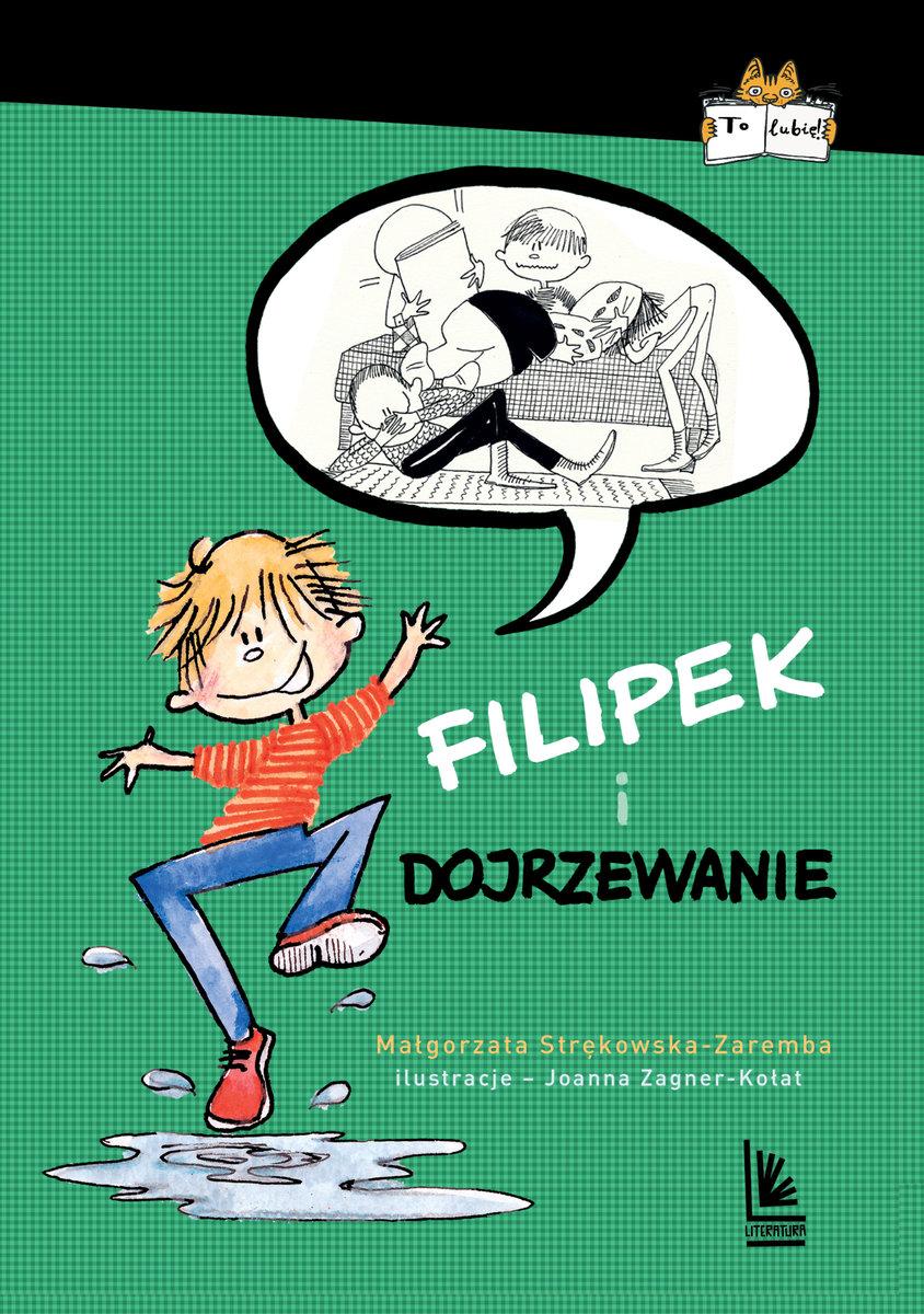 Filipek i dojrzewanie Małgorzata Strękowska-Zaremba