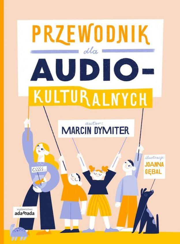 Dymiter Marcin Przewodnik dla audiokulturalnych