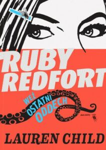 Ruby Redfort Weź ostatni oddech Lauren Child