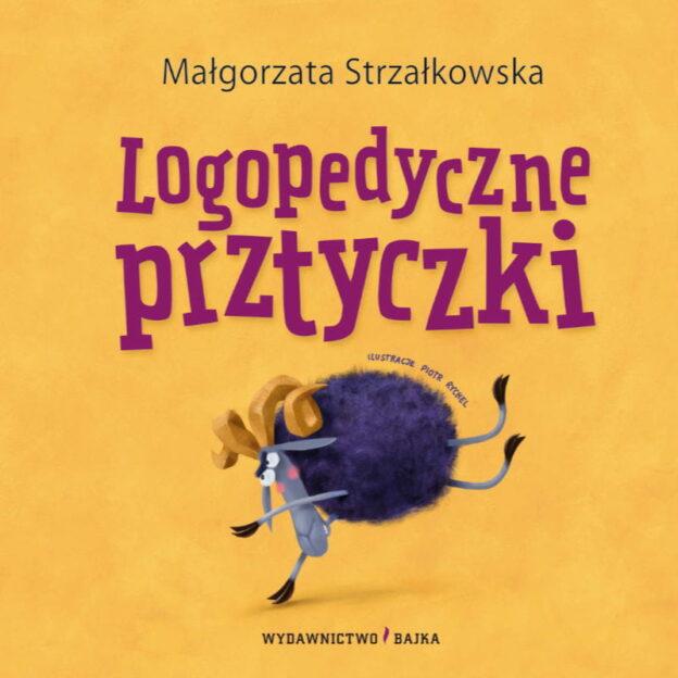 Logopedyczne prztyczki Małgorzata Strzałkowska