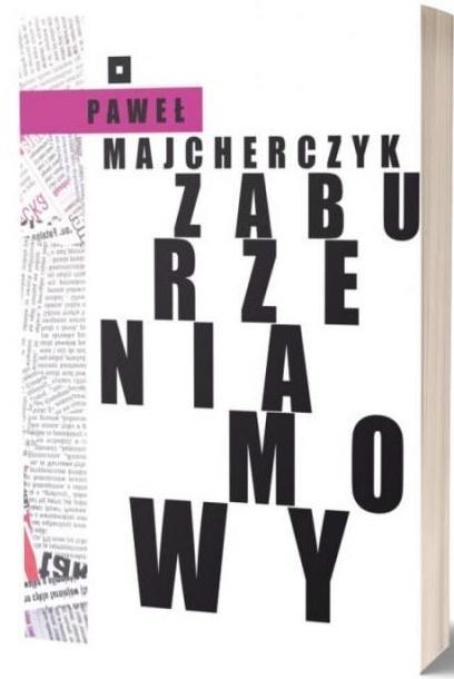 Zaburzenia mowy Paweł Majcherczyk