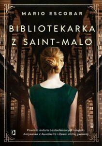 Bibliotekarka z Saint-Malo Mario Escobar