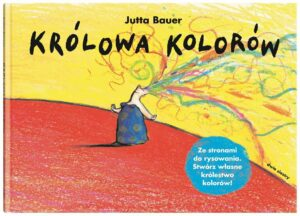 Królowa kolorów Jutta Bauer