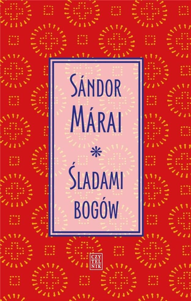 Śladami bogów Sandor Marai
