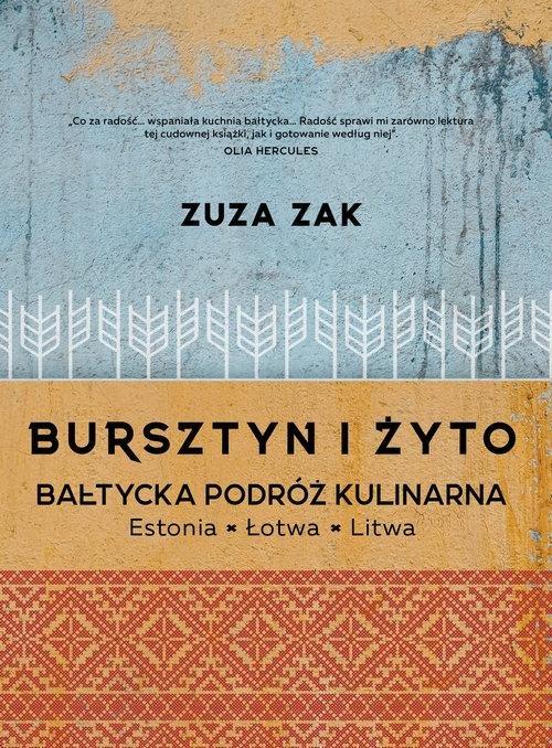 Bursztyn i żyto Zuzanna Zak
