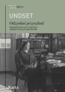 Odzyskać przyszłość Sigrid Undset