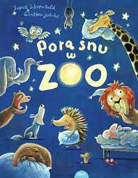 Sophie Schoenwald Pora snu w zoo